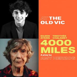 £68起售 明年四月上演预告:《4000 Miles》伦敦新音乐剧上演 甜茶要和老戏骨飙演技啦