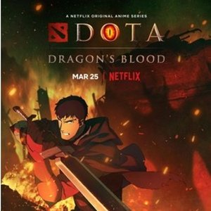 Now Available on NetflixDOTA: Dragon's Blood - Neflix
