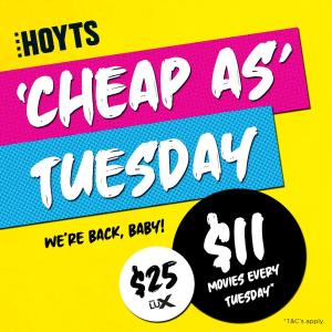 Standard仅$11 !Hoyts官网 电影票周二特惠来袭