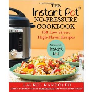 $9.90 (原价$25.99) 吃啥不再愁The Instant Pot ® No-Pressure Cookbook 纸质食谱