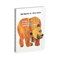 Eric Carle Brown Bear, Brown Bear. What Do You See? 棕熊你都看到什么啦