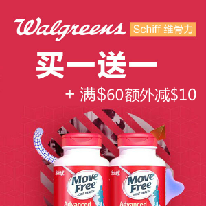 BOGO+ Extra $10 Off $60+Select Schiff Move Free products @ Walgreens