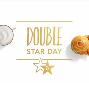 Earn Your Star 2xStarbucks Double Star Day