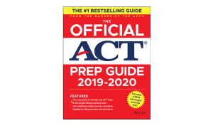 ACT The Official ACT Prep Guide 2019-2020, (Book + 5 Practice Tests + Bonus Online Content)