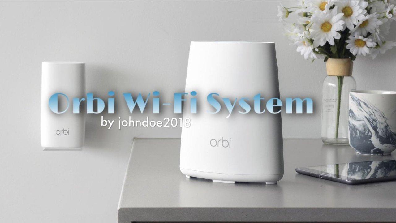 在家办公,你需要升级下WI-FI系统(Orbi选购简介)