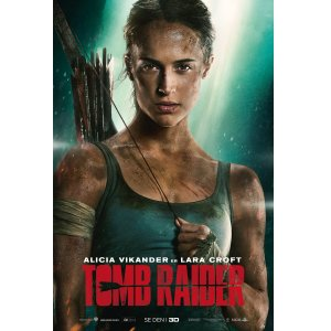 Free PassesMovie Screener of Tomb Raider on 03/07/18 at 7:00 PM