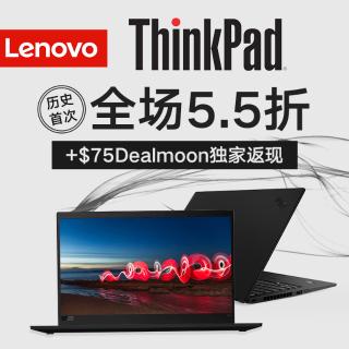 X1c7低至$1106, 留言抽奖已开Lenovo ThinkPad  5.5折 + Dealmoon独家$75返现