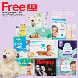 $15 Gift Card with $75+ PurchaseTarget Select Baby Diapers, Wipes & Toiletries.