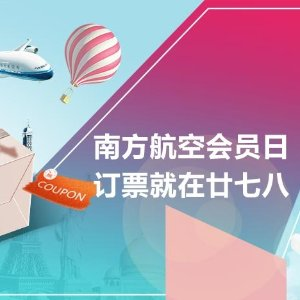 RT From $380Ending Soon: China Southern Airlines Member's Day Enjoy Member's day special fare