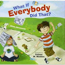 童书 What If Everybody Did That?