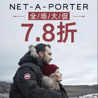 全场7.8折 £542就收加鹅羽绒服折扣升级:NET-A-PORTER 时尚美妆新品热卖 收Maje、加鹅、小脏鞋