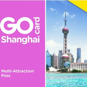 Save Up to 55%+Extra 20% OFfGo Card Shanghai Attraction Pass