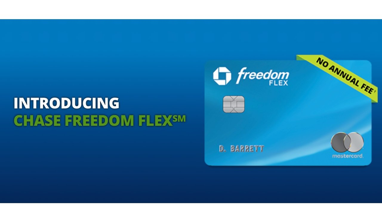6条选择 Chase Freedom Flex Card 的理由