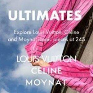 立即探索24S官网 Louis Vuitton、Celine、Moynat 经典单品
