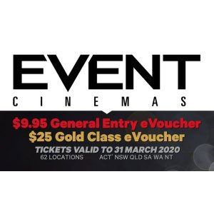 grouponEvent Cinemas 观影票团购: General Entry eVouchers for $9.95, or Gold Class eVoucher for $25, 62 Locations