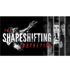 $10.39The Shapeshifting Detective on Steam