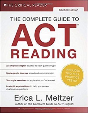 byErica L. Meltzer The Complete Guide to ACT Reading, 2nd Edition