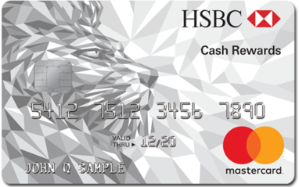 Earn a $150 cash rewardsHSBC Cash Rewards Mastercard® credit card