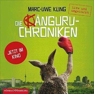 Die Kanguru-Chroniken: Live und ungekurzt