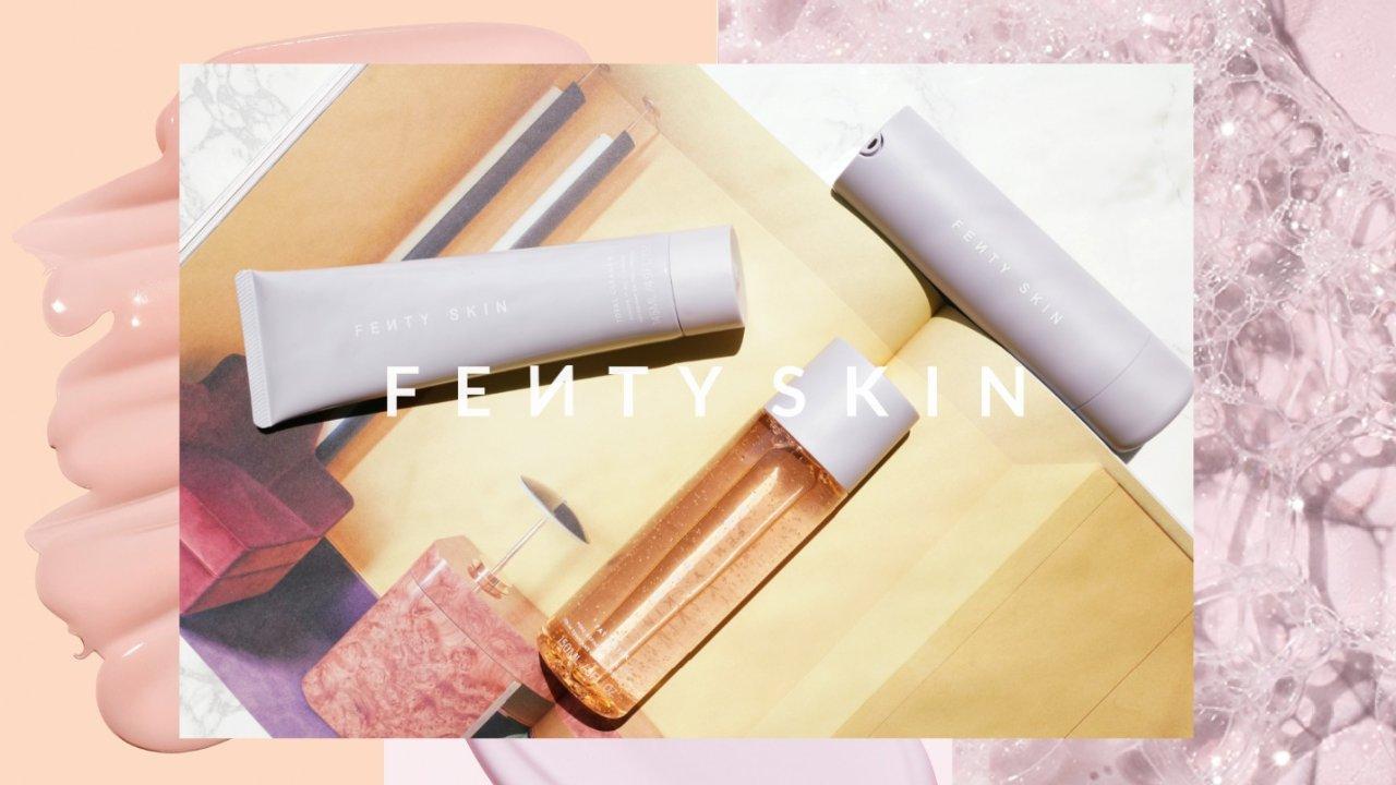 Rihanna全新护肤线FENTY SKIN|成分天然又环保,颜值在线,怪不得这么抢手!