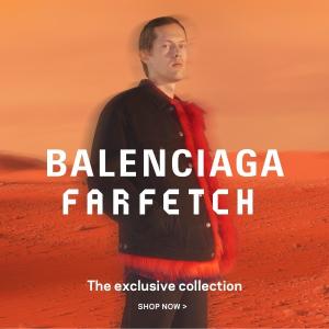 据说是新春最令人期待的一场合作新品上市:Farfetch x Balenciaga 独家合作款开售